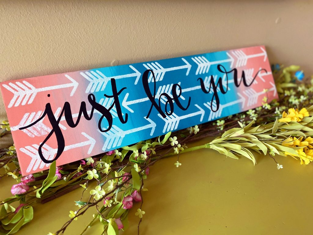 Just Be You Painted Arrows Ombre Sign by Southern Adoornments Decor